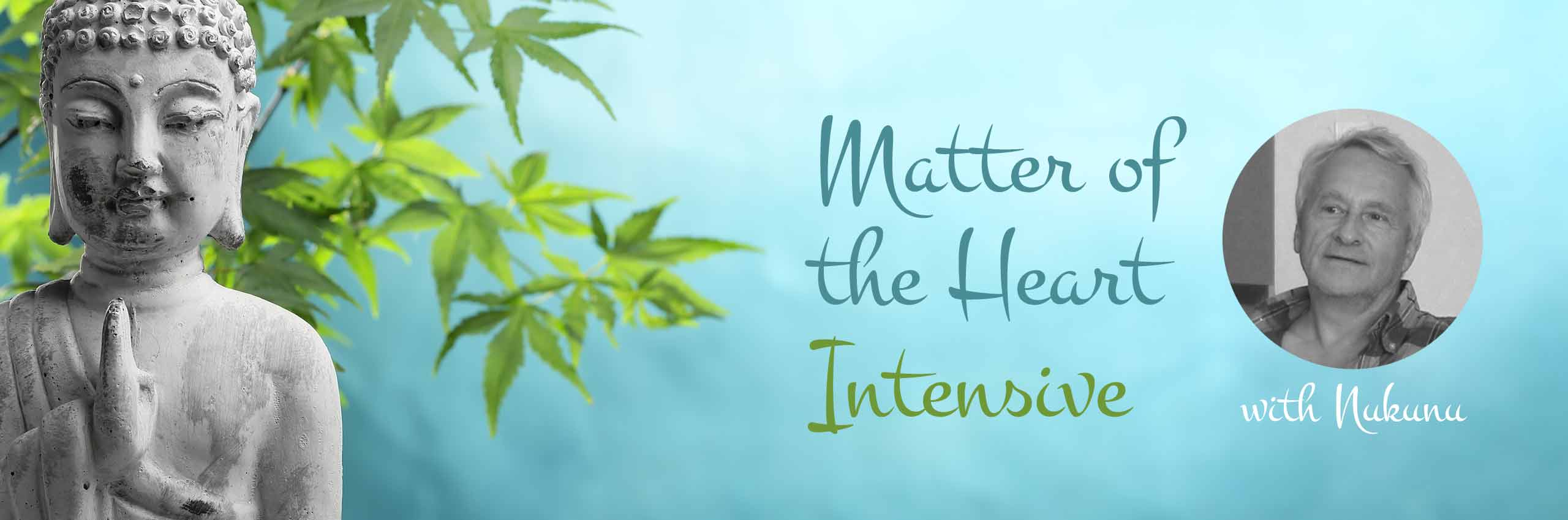 Matter of the Heart Intensive